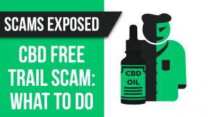 CBD free trial scam